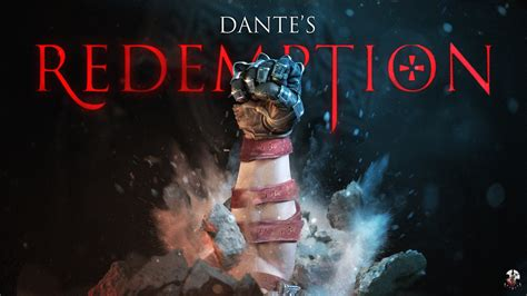 Dante's Redemption is a fan made short from Naughty Dog