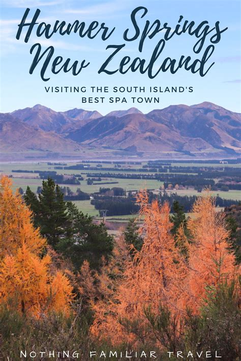 Hanmer Springs New Zealand: Visiting the South Island's